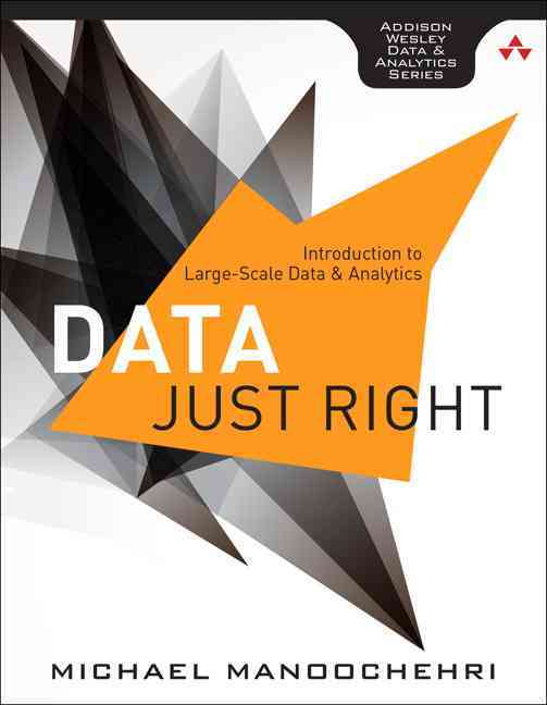 Data Just Right By Manoochehri, Michael